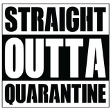 T-shirt Straight outta Quarantine _4