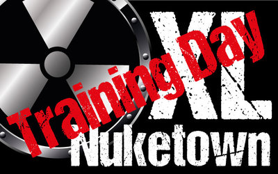Training day Nuketown XL